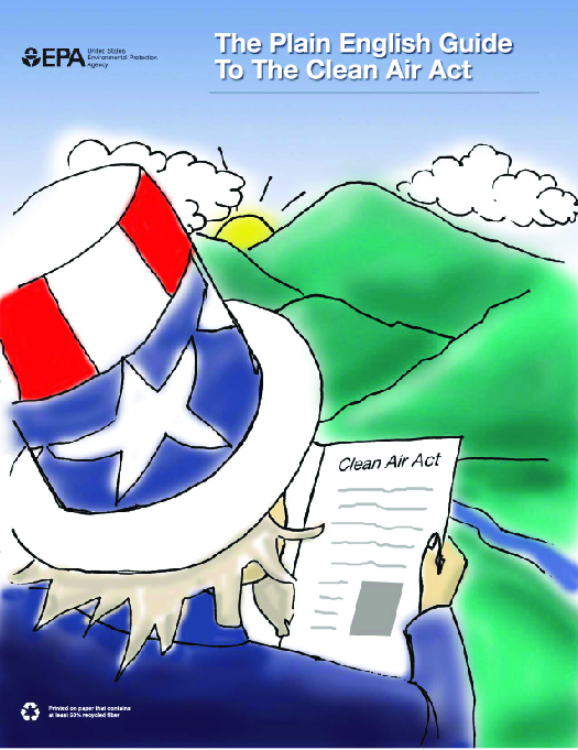 "An illustration shows the Uncle Sam character reading a document titled ""Clean Air Act"". In the background is a landscape of mountains and a river. Next to the EPA logo is the label ""The Plain English Guide to the Clean Air Act""."